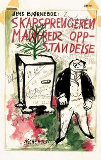 Skapsprengeren Manfreds oppstandelse