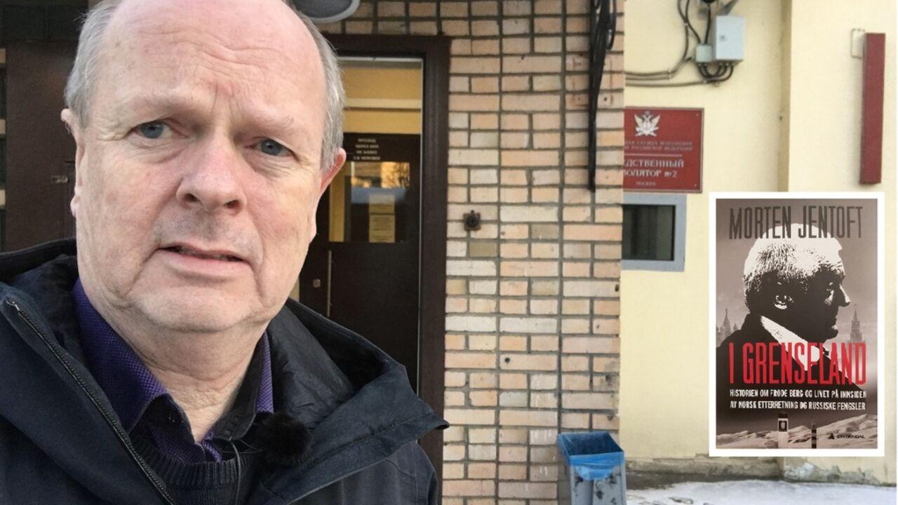 Morten Jentoft foran Lefortovo-fengselet i Moskva, der Frode Berg satt i nesten to år