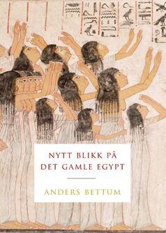 Nytt blikk på det gamle egypt[1]