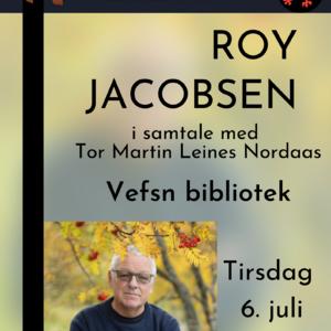 forfatterbesøk roy jacobsen 6. juli
