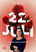 22 juli og dagene etterpå